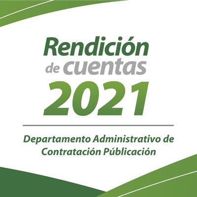 Rendición de cuentas del Departamento Administrativo de Contratación Pública 2021