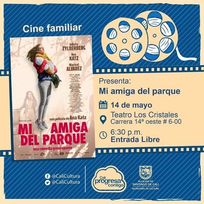 """""""Ciclo Madres     Película: Mi amiga del parque  de Ana Katz Año: 2015 Duración: 86 minutos Argentina"""" - Teatro al aire libre los Cristales"""