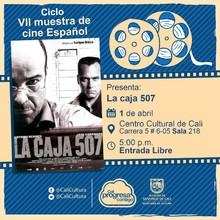 """"""" VII Muetra de cine Español Película:La caja 507 de Enrique Urbizu Año: 2002 Duración: 104 minutos País: España"""" - Sala 218 – Centro Cultural de Cali"""