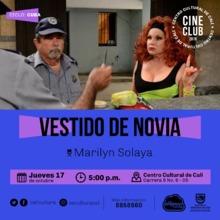 """""""Ciclo Cuba  Pelicula: Vestido de novia  de Marilyn Solaya Año: 2014 Duración: 100 minutos  Cuba """""""
