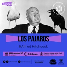 """""""Ciclo La noche de los muertos Pelicula: Los pajaros de Alfred Hitchcock Año: 1963 Duración: 120 minutos USA"""" Sala 218 – Centro Cultural de Cali"""