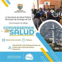 Espacio de Diálogo Conversemos de Salud. Comuna 12