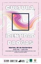 Panel: Cultura, Identidad y Drogas