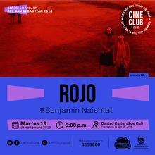 """Ciclo Lo mejor del San Sebastian 2018 Pelicula: Rojo de Benjamin Naishtat Año: 2018 Duración:109 minutos Argentina"" - Sala 218 – Centro Cultural de Cali"