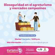 Bioseguridad en el agroturismo y mercados campesinos