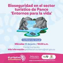 """Bioseguridad en el sector turístico de Pance """"Entornos para la vida"""""""
