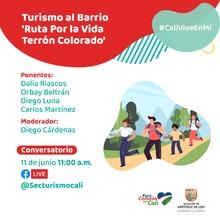 """Turismo al barrio """"Ruta por la vida Terrón Colorado"""""""