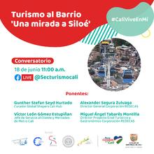 """Turismo al barrio """"una mirada a Siloé"""""""