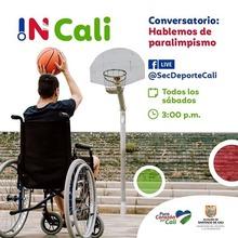 IN Cali  Convervatorio: hablemos de paralimpismo