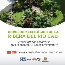 Primer avance del Proyecto Corredor Ecológico de la Ribera del río Cali