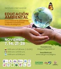 Seminario internacional de educación ambiental para habitar la pandemia y alentar transiciones socio-ecológicas