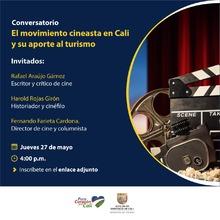 Conversatorio Virtual El movimiento cineasta en Cali y su aporte al Turismo