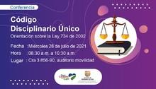 Invitación a la conferencia sobre el código Disciplinario único sobre la ley 734 de 2002