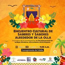 Encuentro cultural de Saberes y Sabores Alrededor de la Olla