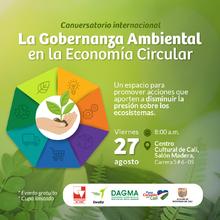 Conversatorio Internacional: La Gobernanza Ambiental en la Economía Circular