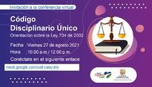Invitación a la conferencia virtual sobre el código Disciplinario único sobre la ley 734 de 2002