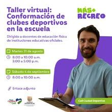 Taller virtual: conformación de clubes deportivos en la escuela