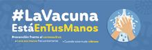 La Vacuna Está en Tus Manos