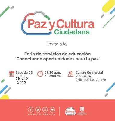 """Feria de servicios de educación """"Conectando oportunidades para la paz"""""""