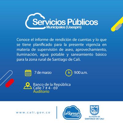 La Unidad Administrativa Especial de Servicios Públicos Municipales presentará los proyectos de la vigencia 2019 en la zona rural de Santiago de Cali de la Unidad de Servicios Públicos.