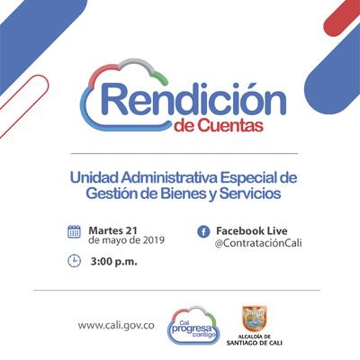 Rendición de Cuentas de la Unidad Administrativa Especial de Gestión de Bienes y Servicios.