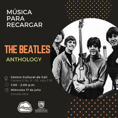 Música para recargar The Beatles Anthology - Centro Cultural de Cali - Salón 218