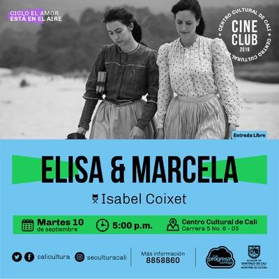 """""""Ciclo El amor está en el aire    Película: Elisa y Marcela de Isabel Coixet Año: 2019 Duración: 129 minutos España"""" - Sala 218 – Centro Cultural de Cali"""