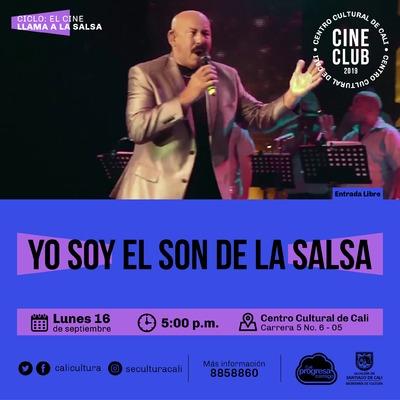 """""""Ciclo el Cine llama la salsa Película: Yo soy el son de la salsa de Rigoberto López Año: 1996 Duración: 100 minutos Cuba"""" - Sala 218 – Centro Cultural de Cali"""