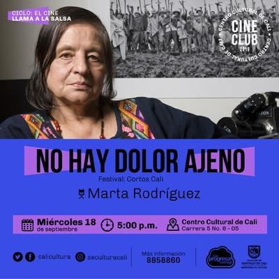 Ciclo el Cine llama la salsa Película: No hay dolor ajeno de Martha Rodriguez Año: 2012 Duración: 25 MIN Colombia