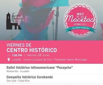 Un 'Viernes de Centro Histórico', muy folclórico