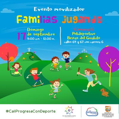 Evento Movilizador Comuna 5  Familias Jugando