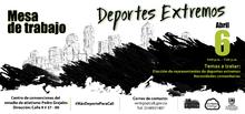 MESA DE TRABAJO DEPORTES EXTREMOS