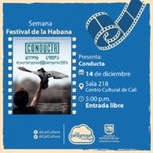 Semana Festival de la Habana Película: Conducta de Ernesto Daranas Año: 2014 - Jueves, diciembre 14 de 201705:00 p.m -Sala 218 – Centro Cultural de Cali