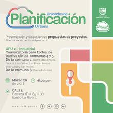 Presentación de propuestas de proyectos para comunas 4, 5, 7 y 8 - UPU 2 (Rendición de Cuentas)