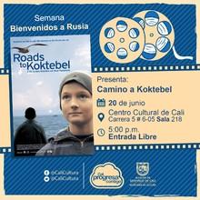 """""""Semana Bienvenidos a Rusia   Película: Koktebel de Boris khlebnikov Año: 2003 Duración: 102 minutos Rusia"""" - Sala 218 – Centro Cultural de Cali"""