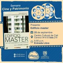 """""""Semana Cine y Patrimonio Película: Edificio master de Eduardo Coutinho Año: 2002 Duración: 110 minutos Brasil"""" - Sala 218 – Centro Cultural de Cali"""