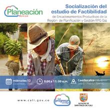 Socialización de estudio de factibilidad de encadenamientos productivos de la ciudad-región