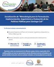 Socialización de la metodología para la formulación, seguimiento, implementación y evaluación de las políticas públicas