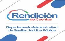 Rendicion de Cuentas del Departamento Administrativo de Gestion Juridica Publica