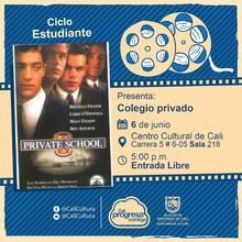 """""""Ciclo Estudiantes Película: Colegio privado de Robert Mandel Año: 1992 Duración: 107 minutos Estados Unidos"""" - Sala 218 – Centro Cultural de Cali"""
