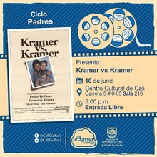 """Ciclo Padres Película:Kramer vs. Kramer de Robert Benton Año: 1979 Duración: 113 minutos Estados Unidos"" - Sala 218 – Centro Cultural de Cali"