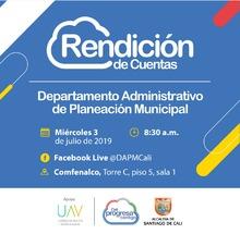 Rendición de Cuentas Departamento Administrativo de Planeación Municipal julio de 2019