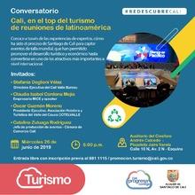Redescubre Cali - Conversatorio Cali, en el top del turismo de reuniones de Latinoamérica