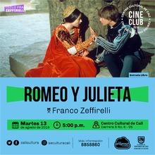 """""""Ciclo Franco Zeffirelli Película: Romeo y Julieta de Franco Zeffirelli Año: 1968 Duración: 136 minutos Reino Unido"""" - Sala 218 – Centro Cultural de Cali"""