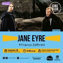 """Ciclo Franco Zeffirelli Película: Jane Eyre de Franco Zeffirelli Año: 1996 Duración: 112  minutos Reino Unido"" - Sala 218 – Centro Cultural de Cali"