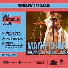 Música para recargar Manu Chao, Baionarena Tombola Tour - Centro Cultural de Cali - Salón 218