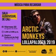 Música para recargar Arctic Monkeys Lollapalooza 2019 - Centro Cultural de Cali, Carrera 5 No. 6-05 - Salón 218