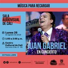 Música para recargar Juan Gabriel en concierto - Centro Cultural de Cali, Carrera 5 No. 6-05 - Salón 218