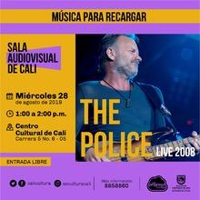 Música para recargar The Police Live 2008 - Centro Cultural de Cali, Carrera 5 No. 6-05 - Salón 218