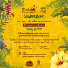 Conversatorio Encuentro de Sabores y Saberes - Cocinas Ancestrales